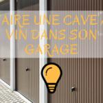 image de garages où faire une cave à vin