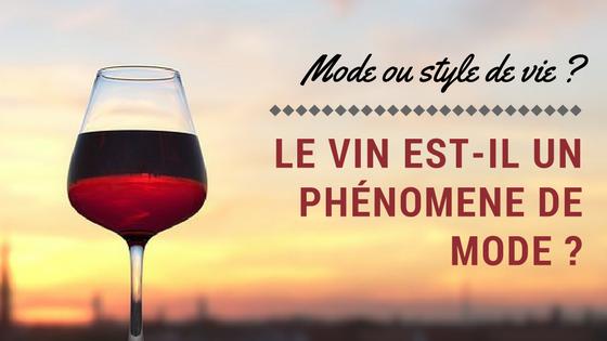 Image à la une - Le vin est-il à la mode ?
