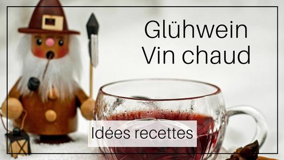 idées recettes vin chaud