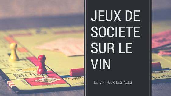 Jeux de société sur le vin