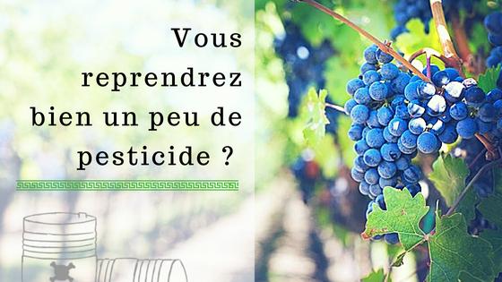 Des pesticides dans le vin