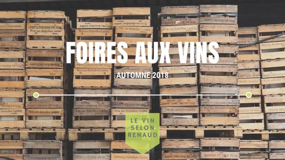 Foires aux vins de l'automne 2018