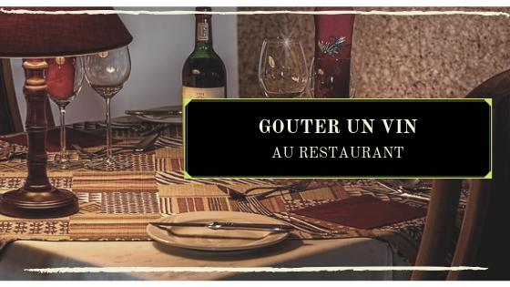 Article sur l'art de goûter un vin au restaurant