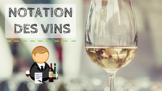 A savoir sur la notation des vins