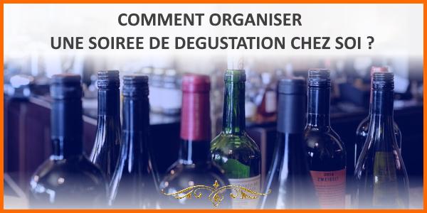 Comment organiser une soirée de dégustation du vin ?