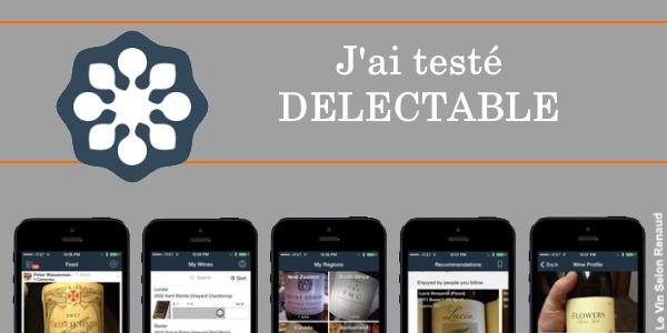 test de l'application Delectable