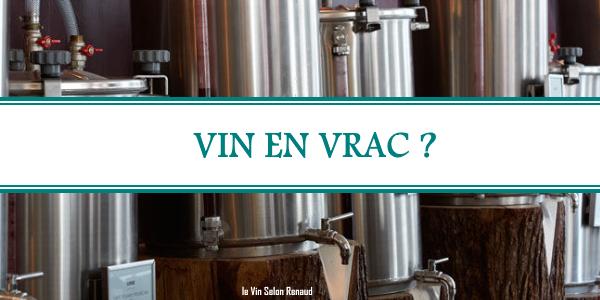 Que penser du vin en vrac ?