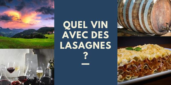 Quels vins servir avec des lasagnes italiennes faites maison ?