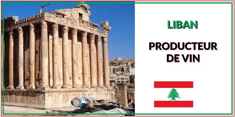 Liban pays producteur de vin de grande qualité
