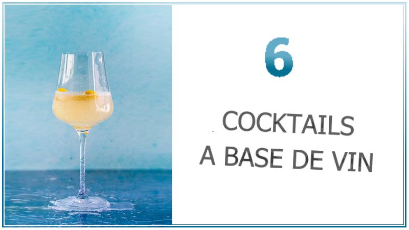 recette de préparation de cinq cocktails ayant une base de vin